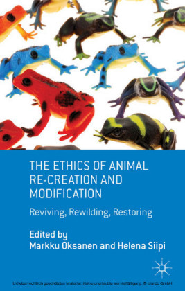 The Ethics of Animal Re-creation and Modification