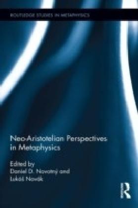 Neo-Aristotelian Perspectives in Metaphysics