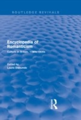 Encyclopedia of Romanticism (Routledge Revivals)