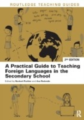 Practical Guide to Teaching Foreign Languages in the Secondary School