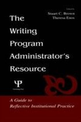 Writing Program Administrator's Resource