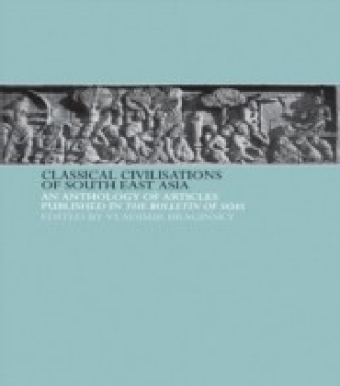 Classical Civilizations of South-East Asia