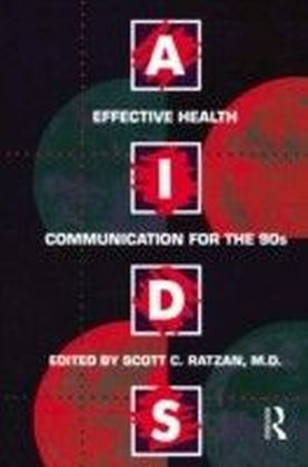 Aids: Effective Health Communication For The 90s