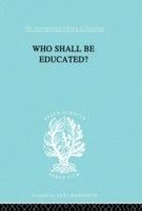 Who Shall Be Educated? Ils 241