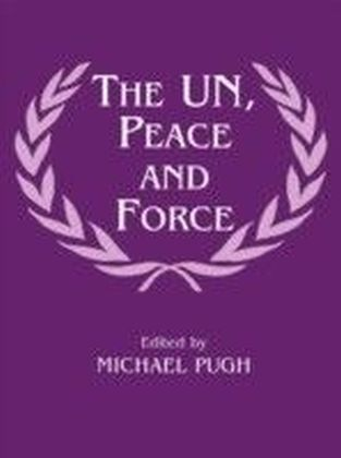 UN, Peace and Force
