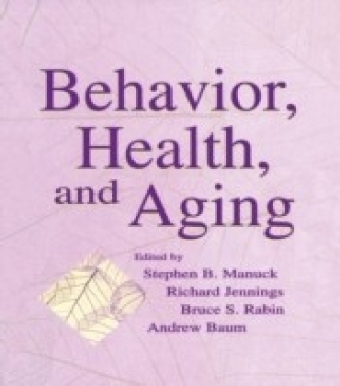 Behavior, Health, and Aging