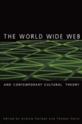 World Wide Web and Contemporary Cultural Theory