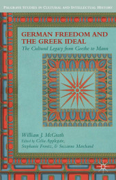 German Freedom and the Greek Ideal