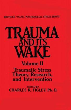 Trauma And Its Wake