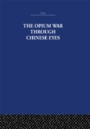 Opium War Through Chinese Eyes