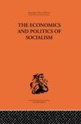 Economics and Politics of Socialism