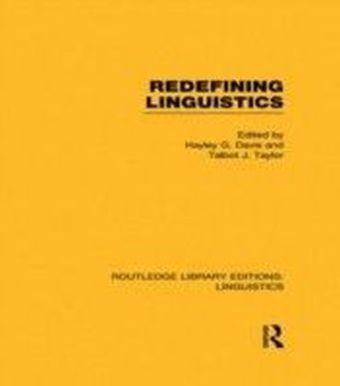 Redefining Linguistics (RLE Linguistics A: General Linguistics)