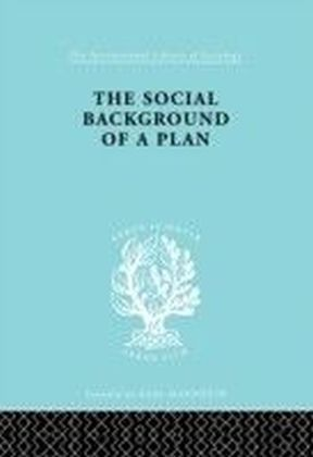 Social Background of a Plan