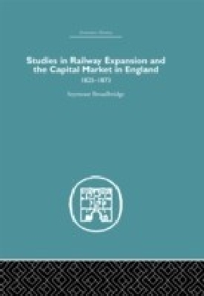 Studies in Railway Expansion and the Capital Market in England
