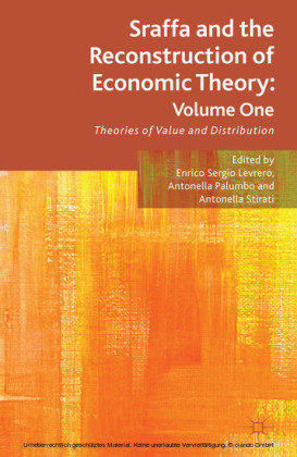 Sraffa and the Reconstruction of Economic Theory: Volume One
