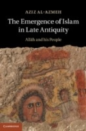 Emergence of Islam in Late Antiquity