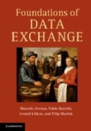 Foundations of Data Exchange