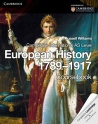 Cambridge International AS Level European History 1789-1917