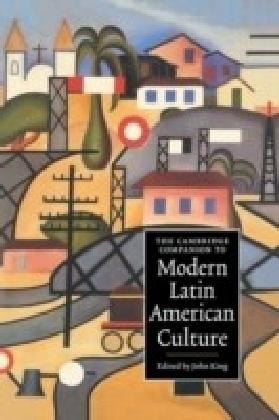 Cambridge Companion to Modern Latin American Culture