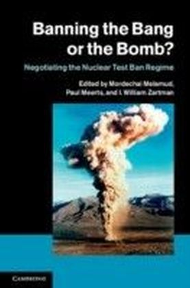 Banning the Bang or the Bomb?