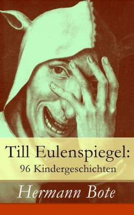 Till Eulenspiegel: 96 Kindergeschichten - Vollständige Ausgabe