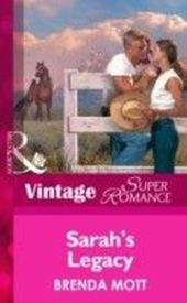 Sarah's Legacy (Mills & Boon Vintage Superromance) (Home on the Ranch - Book 22)