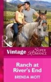 Ranch at River's End (Mills & Boon Vintage Superromance) (You, Me & the Kids - Book 20)