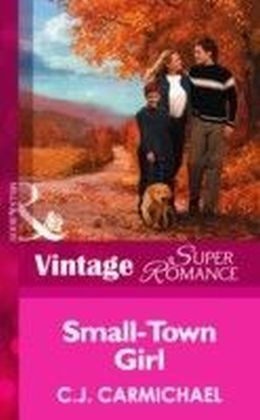 Small-Town Girl (Mills & Boon Vintage Superromance)