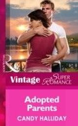 Adopted Parents (Mills & Boon Vintage Superromance) (Suddenly a Parent - Book 19)