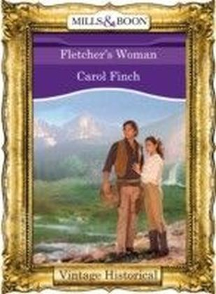 Fletcher's Woman (Mills & Boon Historical)