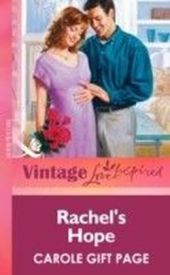 Rachel's Hope (Mills & boon Vintage Love Inspired)
