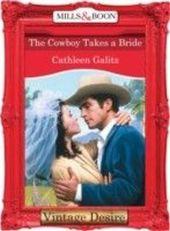 Cowboy Takes a Bride (Mills & Boon Desire) (The Bridal Bid - Book 1)
