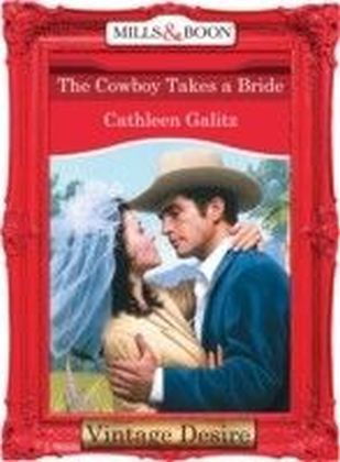 Cowboy Takes a Bride (Mills & Boon Desire) (The Bridal Bid - Book 1)