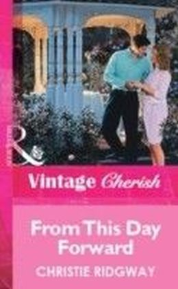 From This Day Forward (Mills & Boon Vintage Cherish)