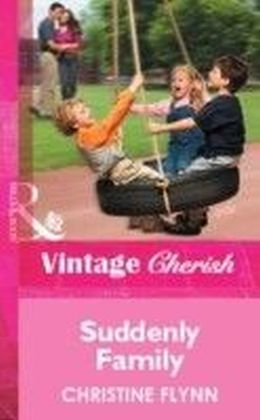 Suddenly Family (Mills & Boon Vintage Cherish)