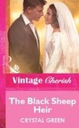 Black Sheep Heir (Mills & Boon Vintage Cherish)
