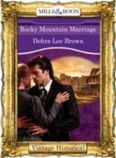Rocky Mountain Marriage (Mills & Boon Historical) (Colorado Confidential - Book 9)