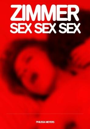 Zimmer Sex Sex Sex