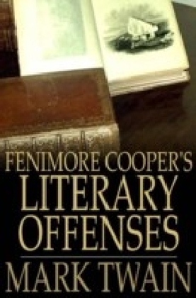 Fenimore Cooper's Literary Offenses