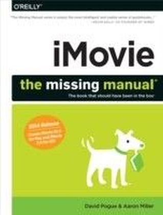 iMovie: The Missing Manual