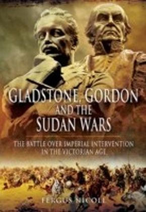 Gladstone, Gordon and the Sudan Wars