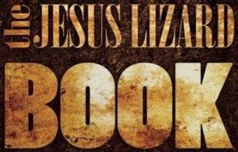 Jesus Lizard Book