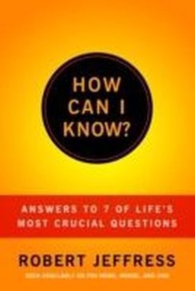 How Can I Know?