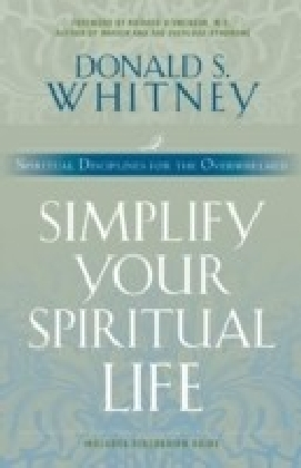 Simplify Your Spiritual Life