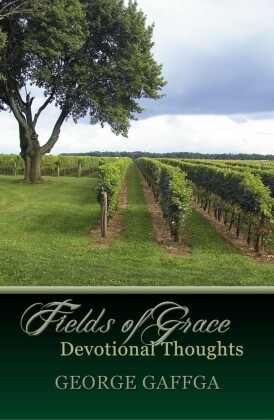 Fields of Grace - Devotional Thoughts