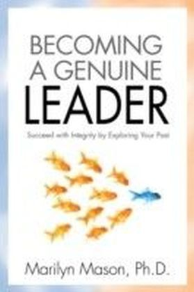 Becoming a Genuine Leader
