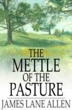 Mettle of the Pasture