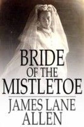 Bride of the Mistletoe