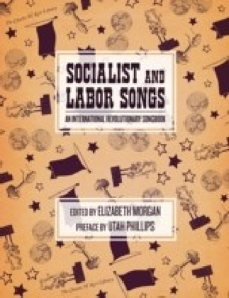 Socialist And Labor Songs