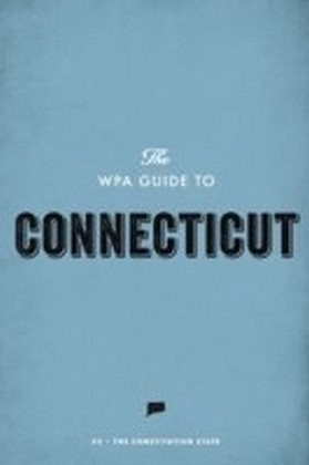 WPA Guide to Connecticut
